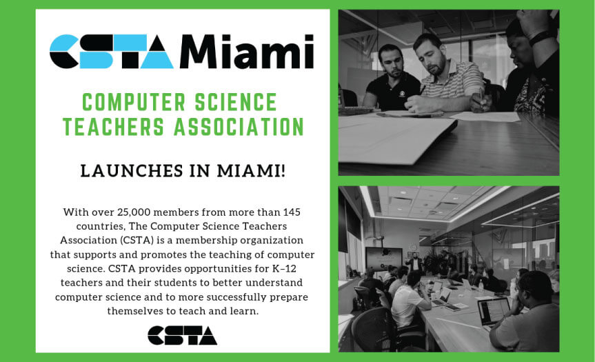 Computer Science Teachers Association Launches in Miami!